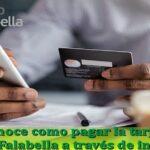 Conoce cómo saber tu estado de cuenta Falabella y pagar la tarjeta CMR vía online