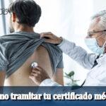 Conoce como tramitar tu certificado médico