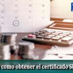 Conoce como obtener el certificado SBIF