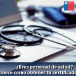 ¿Eres personal de salud? – Conoce como obtener tu certificado de salud
